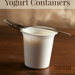 10 Creative Uses for Yogurt Containers