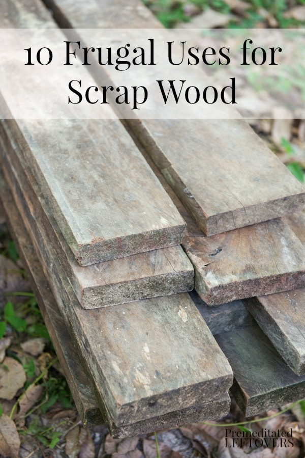 10 frugal uses for scrap wood - Scrap wood decorated house ...