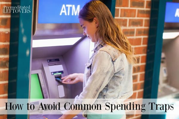 How to save money by avoiding spending traps like ATM fees