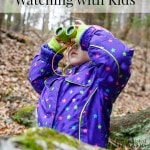 What You Need for Bird Watching with Kids
