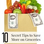 10 Secret Tips to Save Money on Groceries