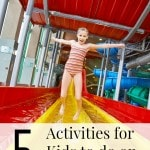 5 Activities for Kids to Do On Rainy Days
