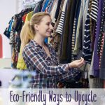 Eco-Friendly Ways to Upcycle Thrift Store Finds