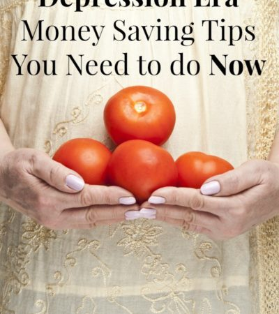 8 Forgotten Depression Era Money Saving Tips you Need to Do Now including old fashioned money saving advice and money saving tips from your grandparents.