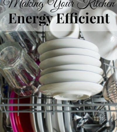 How to Make Your Kitchen Energy Efficient