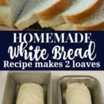 This homemade white bread recipe makes 2 loaves.