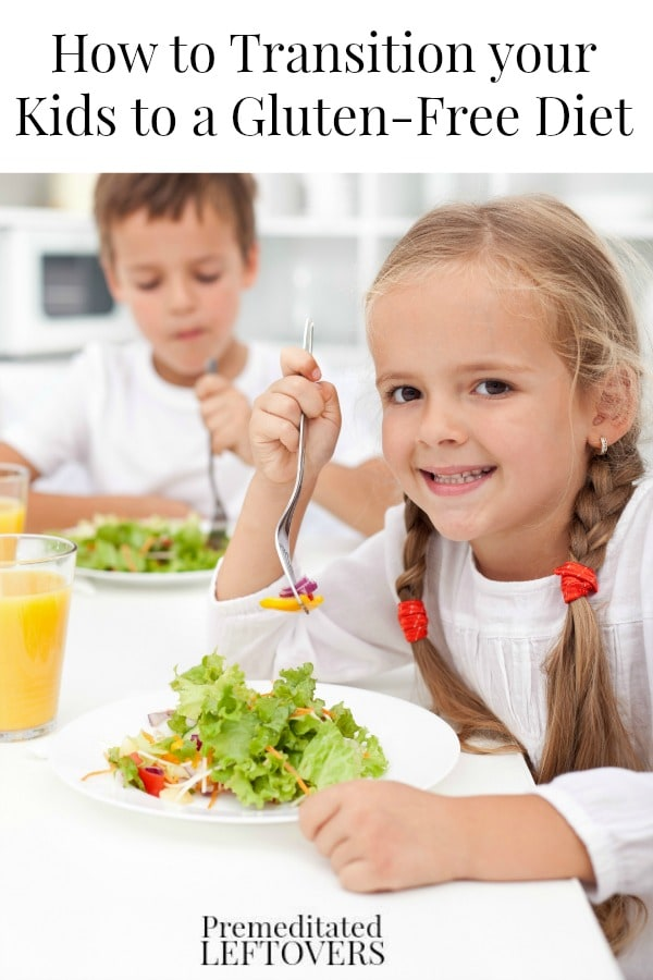 How to Transition Your Kids to a Gluten-Free Diet- These tips will ease children into eating gluten-free foods and start them on healthier eating habits.