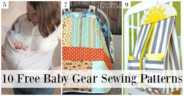 Lots of people sew infant clothes, but you can also make baby gear! Here are 10 free baby gear sewing patterns for diaper bags, play mats, and more!