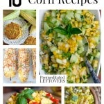 10 Delicious Corn Recipes