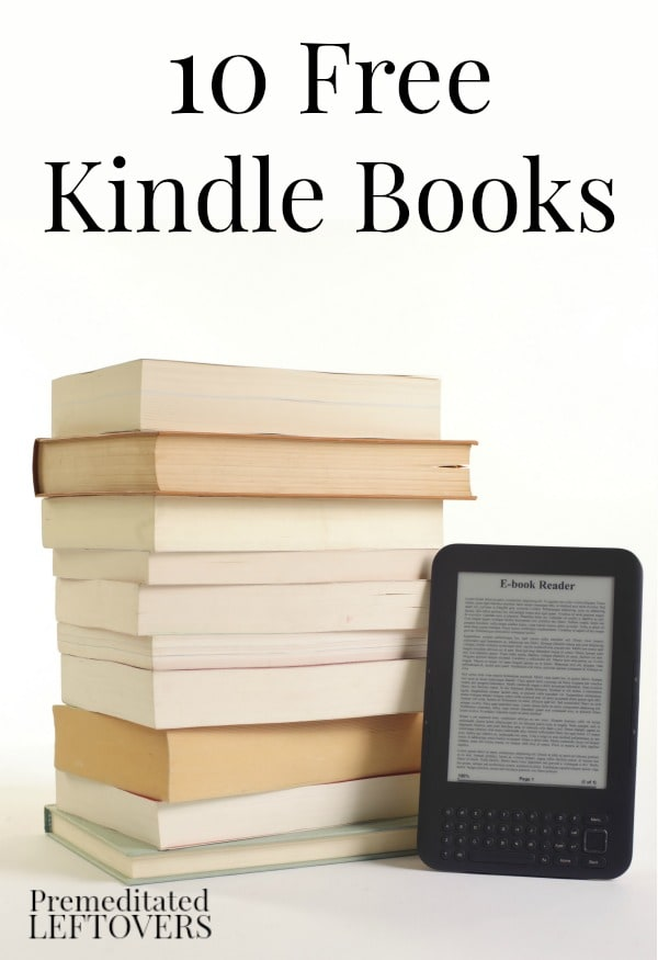 A list of 10 free Kindle books from Amazon. Find a title to enjoy today from this list of ebooks which includes DIY books, cookbooks, gardening books, and some fiction books.