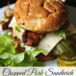 Chopped Pork Sandwich with Avocado, Fried Egg and Bacon- This chopped pork sandwich recipe is an easy pork recipe to follow and the perfect summer dinner.