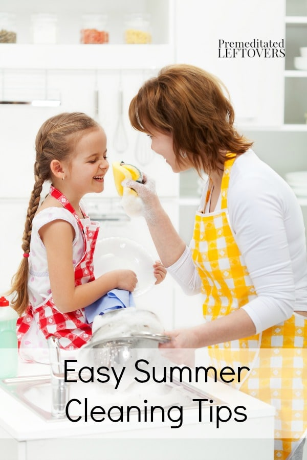 Easy Summer Cleaning Tips - Some easy summer cleaning tips to keep messes under control and streamline your cleaning routine with the kids home from school.