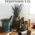 Depression Era Gardening Tips - These frugal gardening tips from the Great Depression era will help you get more from your garden while spending less money.