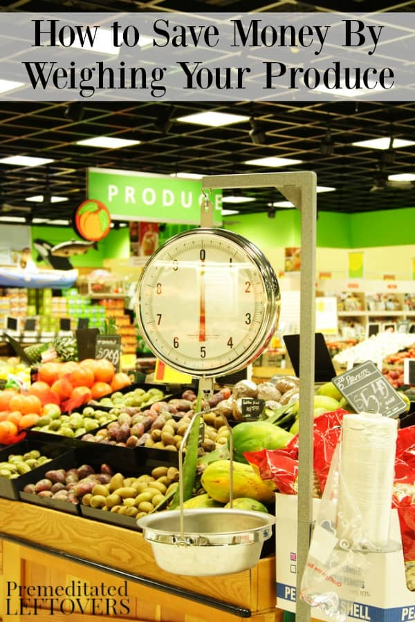 How to Save Money by Weighing Your Produce