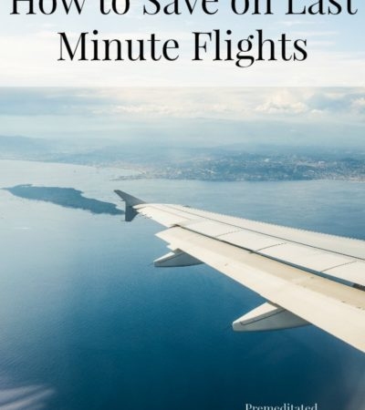 How to Save on Last Minute Flights