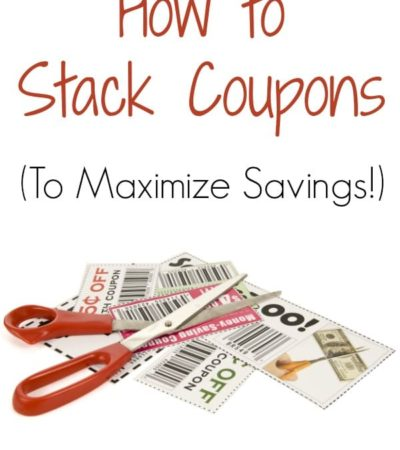 How to Maximize Savings by Stacking Coupons