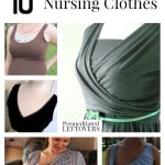 10 Free Patterns for Nursing Clothes including how to make nursing pads, free wrap nursing dress pattern, nursing top patterns and patterns for new moms.