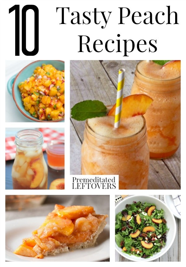 10 Tasty Peach Recipes including fresh peach pie, peach drinks, peach butter and peach sauce, plus how to freeze fresh peaches.