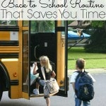10 Tips to Getting a Back to School Routine That Saves You Time