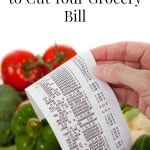 7 Insanely Easy Ways to Cut Your Grocery Bill