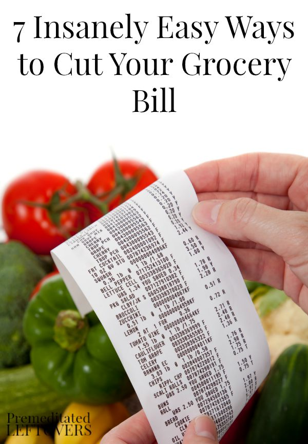 7 Insanely Easy Ways to Cut Your Grocery Bill - These ways to cut your grocery bill are easier than you might think and can save you a lot of money.