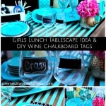 DIY Chalkboard Wine Glasses and Girls' Lunch Tablescape
