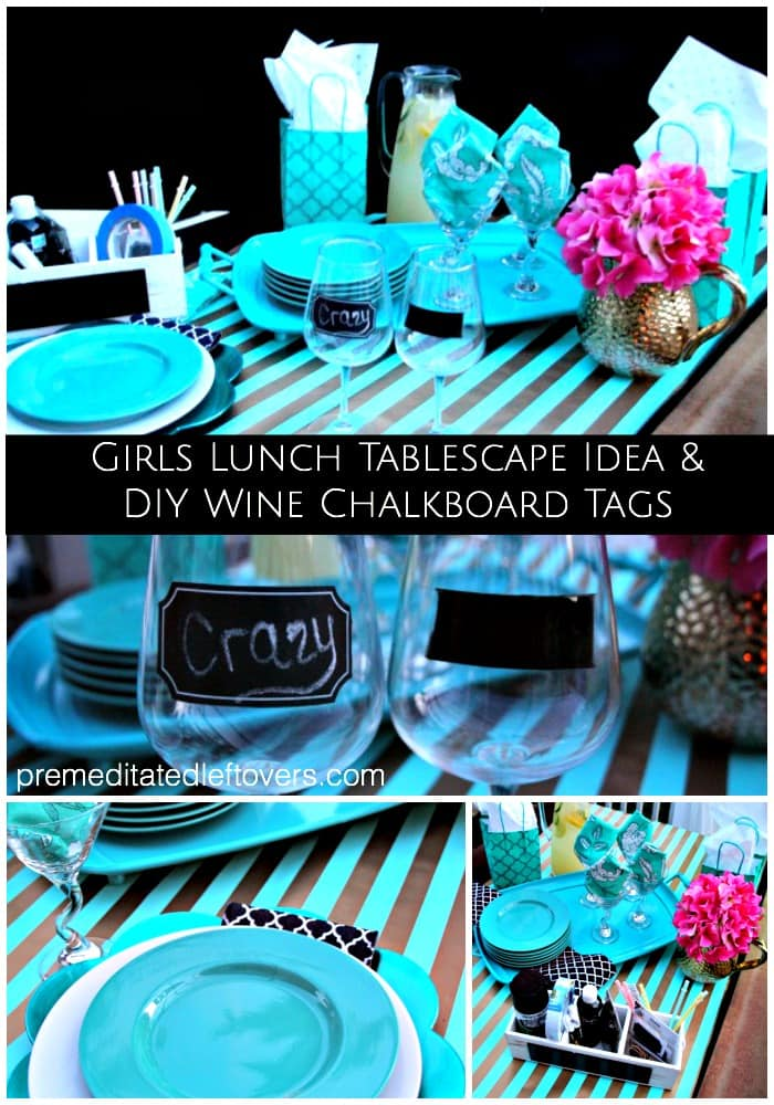 DIY Chalkboard Wine Glasses and Girl's Lunch Tablescape Idea - How to make chalkboard wine glasses using chalkboard paint or stickers,and a tablescape idea.