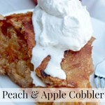 How to Make a Peach and Apple Cobbler