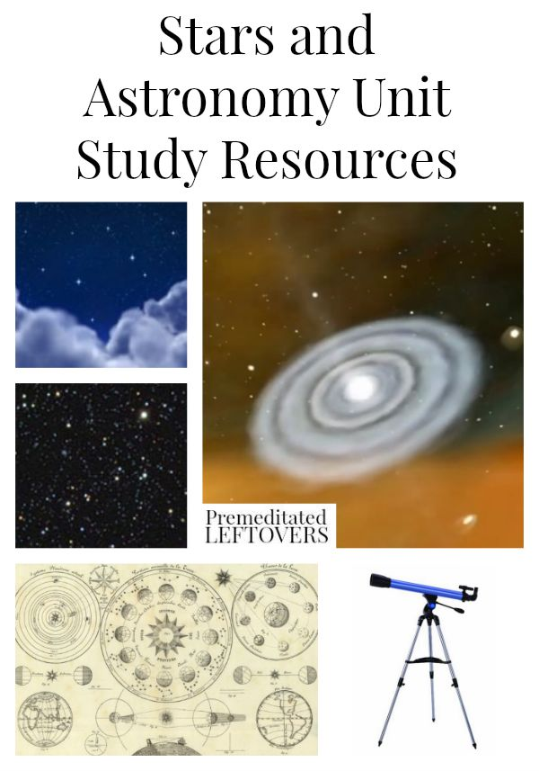 Stars and Astronomy Unit Study Resources including astronomy lesson plan ideas, star crafts and tutorials, astronomy educational videos and resources.