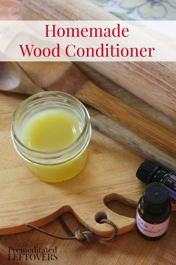 Homemade Wood Conditioner