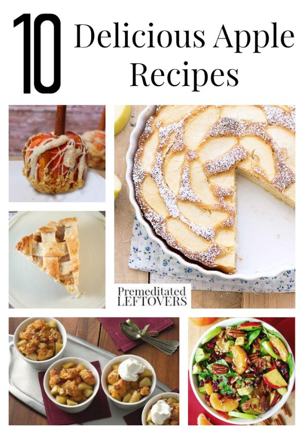10 Delicious Apple Recipes- These apple recipes include desserts, main dishes, and salads. An easy method for baking cinnamon apple chips is also included.
