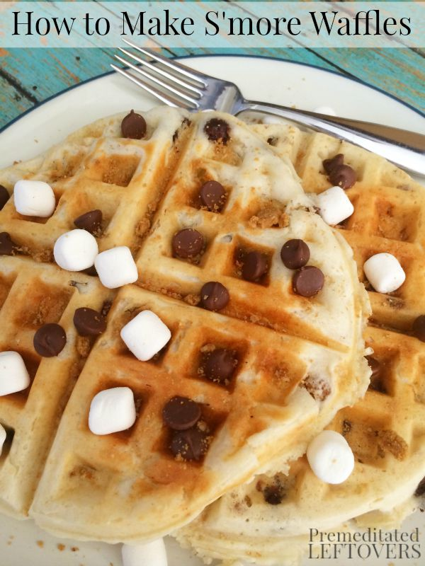 How to Make S'mores Waffles - Add some excitement to your family's breakfast with this delicious recipe for S'mores Waffles.