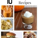 10 Unique Pumpkin Recipes- These pumpkin recipes will inspire you to enjoy the season's favorite harvest. They include everything from breakfast to dessert!