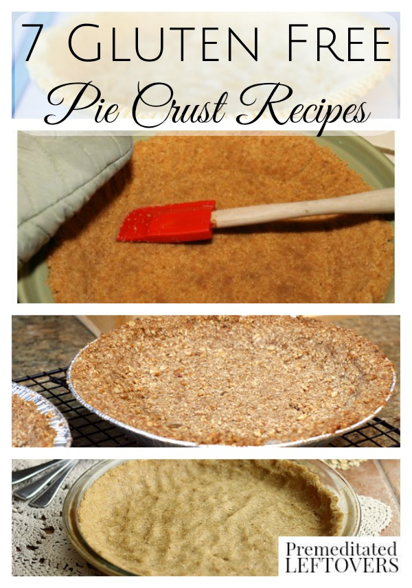 7 Gluten-Free Pie Crust Recipes- With this variety of gluten-free pie crusts you are sure to find a recipe to fit your needs. Try one with you favorite pie!
