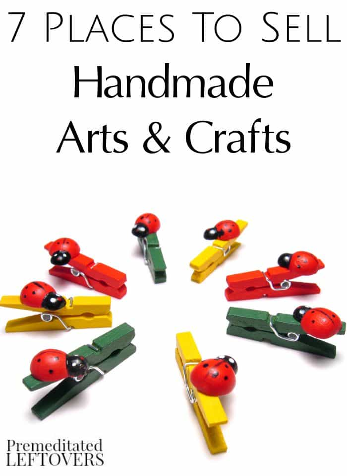 7 places to sell handmade arts crafts premeditated for Places that buy art