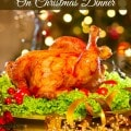 7 Ways to Save on Christmas Dinner- These frugal tips will help you save money and still enjoy a wonderful Christmas Dinner with family and friends.