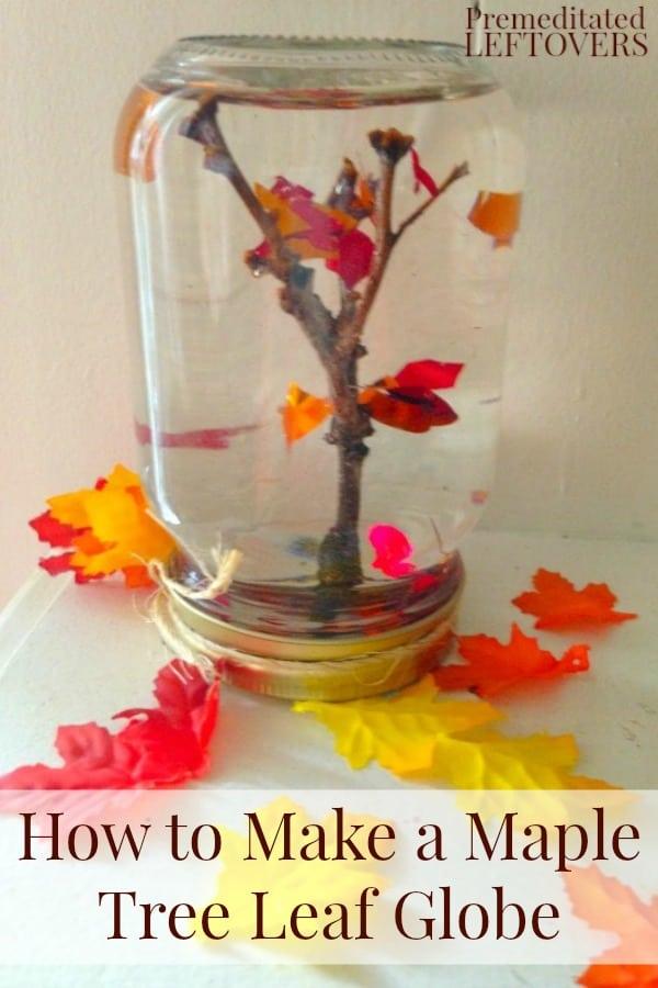 DIY maple leaf tree globe craft for kids