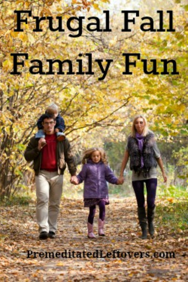 Frugal Fall Family Fun - Activities you can enjoy with your family even if you are on a budget.