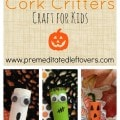 DIY Halloween Cork Critters- Do you have a handful of wine corks around the house? These little cork creatures make the perfect frugal Halloween craft.