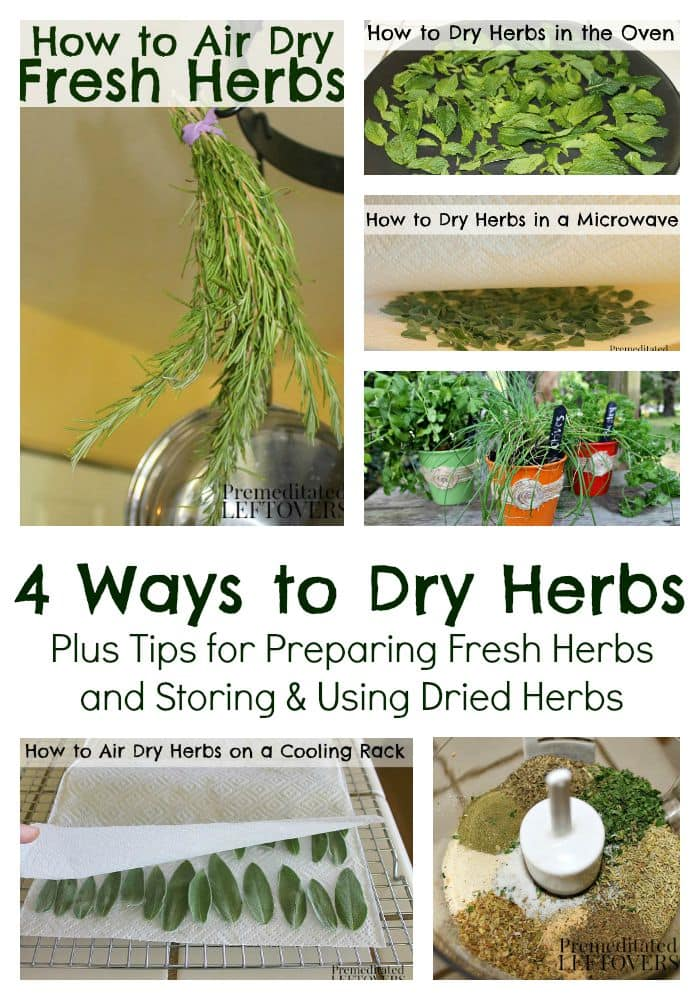 How to Dry Herbs including how to prepare fresh herbs, air drying herbs, how to dry herbs in a microwave, oven drying herbs, and how to store dried herbs.