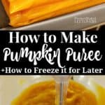 How to make pumpkin puree and how to freeze the pumpkin puree for later.