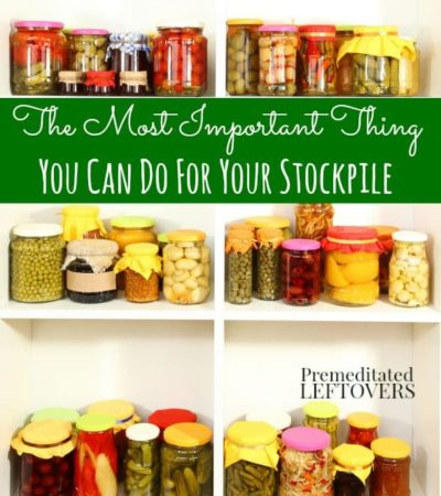 The Most Important Thing You Can Do for Your Stockpile- Don't waste your valuable time and money by overlooking this one simple measure with your stockpile.