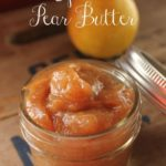 Homemade Spiced Pear Butter- In less than an hour you can make your own batch of this delicious pear butter. Try it on pancakes, toast, or even ice cream.