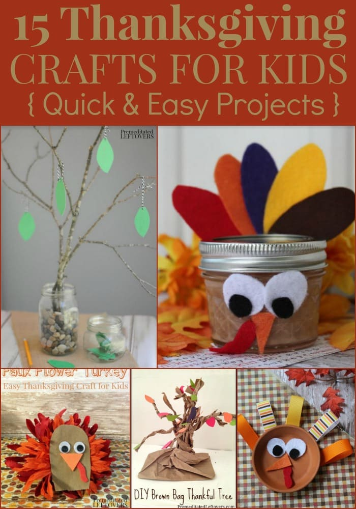 15 Thanksgiving Crafts for Kids - Quick and easy fall craft project ideas