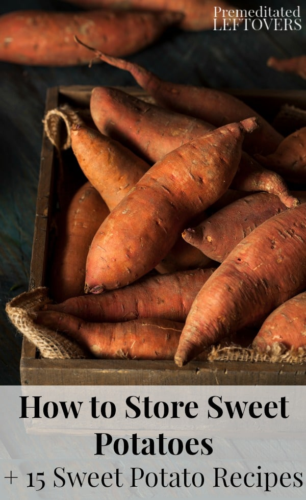 Learn how to store sweet potatoes so they stay fresh for up to 6 weeks, and enjoy them in 15 sweet potato recipes for desserts and savory dishes.