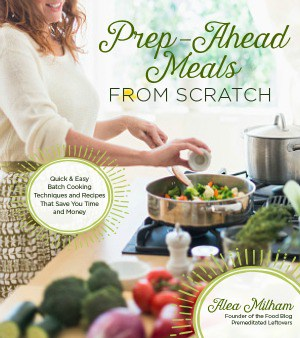 Prep-Ahead Meals from Scratch Where to Buy