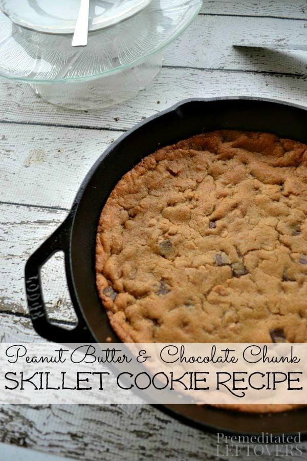 Skillet Peanut Butter Chocolate Chunk Cookie Recipe