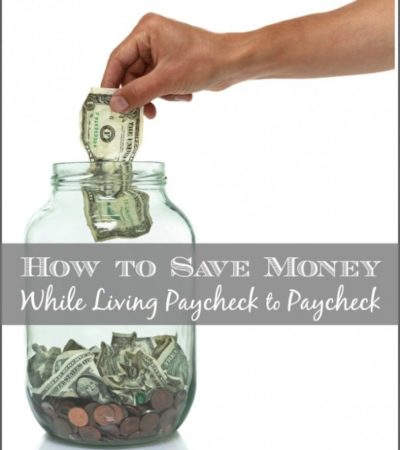 How to Save Money While Living Paycheck to Paycheck- Do you find yourself living paycheck to paycheck? Here are 5 ways you can still save money each month.