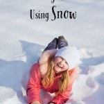 10 Learning Activities Using Snow