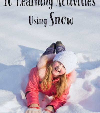 10 Learning Activities Using Snow- Get your gloves ready! These educational activities using snow will keep your kids busy during the winter months ahead.